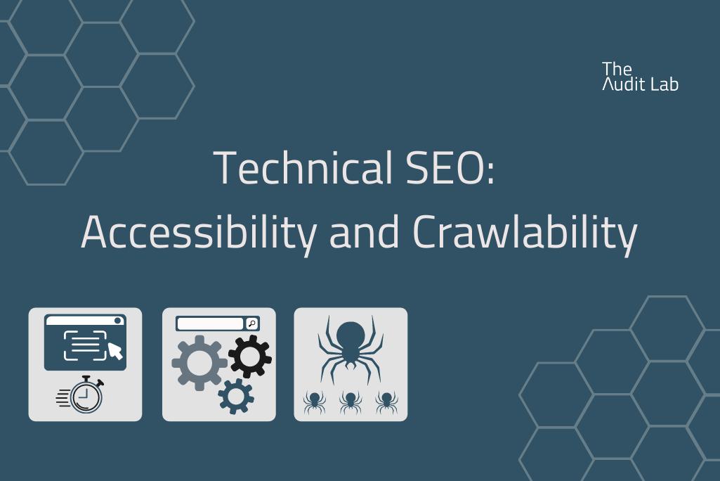 technical seo accessibility and crawlability